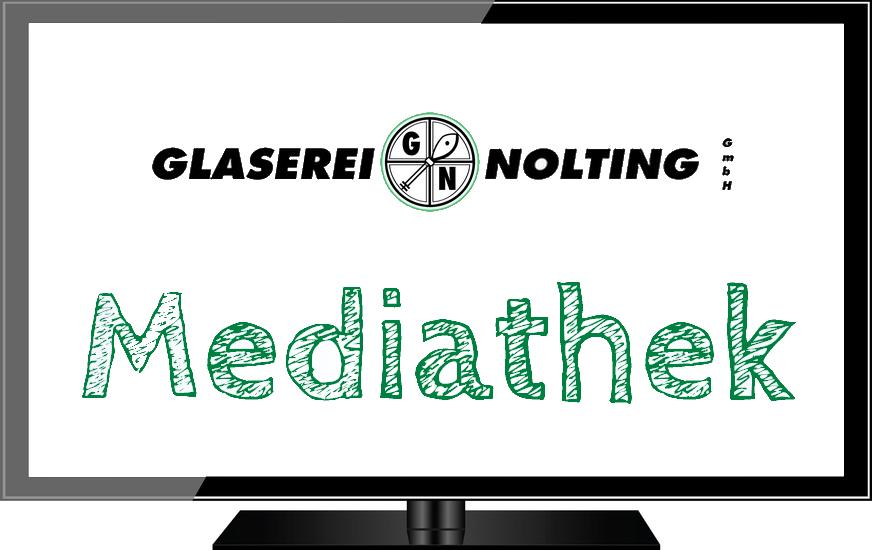 Mediathek der Glaserei Hannover Nolting Fotos und Videos